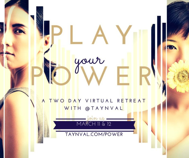Play Your Power Retreat with Tay and Val